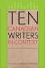 9781772121414 : ten-canadian-writers-in-context-carriere-gillespie-purcell