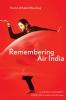 9781772122596 : remembering-air-india-chakraborty-dean-failler
