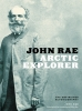 9781772123326 : john-rae-arctic-explorer-rae-barr