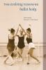 9781772123340 : the-evolving-feminine-ballet-body-markula-clark-acton