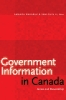 9781772124064 : government-information-in-canada-wakaruk-li-campbell
