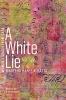 9781772124927 : a-white-lie-albatta-bill-ageel