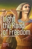 9781772125443 : light-the-road-of-freedom-al-barbari-ageel-bill