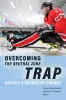 9781772125795 : overcoming-the-neutral-zone-trap-macdonald-edwards-abdou