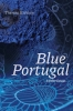 9781772125993 : blue-portugal-and-other-essays-kishkan