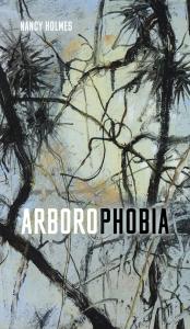 9781772126020 : arborophobia-holmes