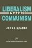 9781858660158 : liberalism-after-communism-szacki-kisiel