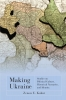 9781894865227 : making-ukraine-kohut-sysyn