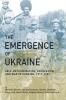 9781894865401 : the-emergence-of-ukraine-dornik