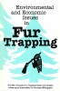 9781896445038 : environmental-and-economic-issues-in-fur-trapping-stevenson-schweger-reay