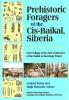 9781896445274 : prehistoric-foragers-of-the-cis-baikal-siberia-weber-mckenzie