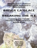 9781896445298 : breaking-the-ice-briser-la-glace-danby-castleden-giles