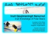 9781896445328 : inuit-knowledge-of-polar-bears-inuit-qaujimaningit-nanurnut-keith-arqviq-kamookak