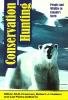 9781896445359 : conservation-hunting-freeman-hudson-foote