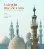 9781898592280 : living-in-historic-cairo-daftary-fernea-nanji