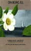 9781930464131 : on-being-ill-woolf-stephen-lee
