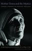 9781932589818 : mother-teresa-and-the-mystics-dauphinais-kolodiejchuk-nutt
