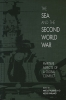 9781949668049 : the-sea-and-the-second-world-war-faulkner-patalano-goldrick
