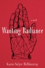 9781949669145 : wanting-radiance-mcelmurray