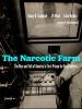 9781949669268 : the-narcotic-farm-campbell-olsen-olsen
