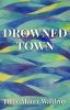 9781950564156 : drowned-town-waldrop