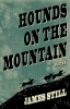 9781950564231 : hounds-on-the-mountain-still