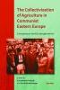 9786155225635 : the-collectivization-of-agriculture-in-communist-eastern-europe-bauerkamper-iordachi