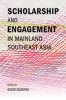 9786162151187 : scholarship-and-engagement-in-mainland-southeast-asia-salemink-herzfeld