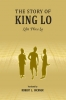 9786162151606 : the-story-of-king-lo-bickner