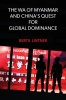 9786162151705 : the-wa-of-myanmar-and-chinas-quest-for-global-dominance-lintner
