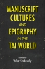 9786162151729 : manuscript-cultures-and-epigraphy-of-the-tai-world-grabowsky
