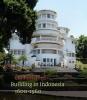 9789460223839 : building-in-indonesia-1600-1960-passchier