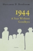 9789631363784 : 1944-a-year-without-goodbyes-birnbaum