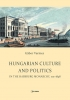 9789633860199 : hungarian-culture-and-politics-in-the-habsburg-monarchy-1711-1848-vermes