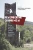 9789633860342 : remembering-communism-todorova-todorova-dimou