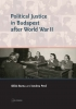 9789633860526 : political-justice-in-budapest-after-world-war-ii-pet-barna