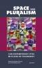 9789633861240 : space-and-pluralism-moroni-weberman