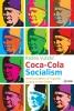 9789633862001 : coca-cola-socialism-vu-eti-cox