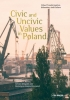 9789633862209 : civic-and-uncivic-values-in-poland-ramet-ringdal-do-pia-borysiak