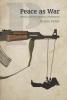 9789633863022 : peace-as-war-pehar
