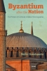 9789633863077 : byzantium-after-the-nation-stamatopoulos