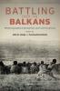 9789633863251 : battling-over-the-balkans-lampe-lampe-iordachi