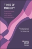 9789633863299 : times-of-mobility-lukic-forrester-farago