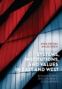 9789633863732 : systems-institutions-and-values-in-east-and-west-rosta-piroska