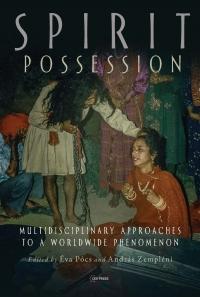 9789633864135 : spirit-possession-pocs-pocs-zempleni