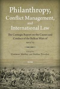 9789633864234 : philanthropy-conflict-management-and-international-law-muller-muller-troebst