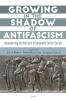 9789633864357 : growing-in-the-shadow-of-antifascism-bohus-hallama-stach