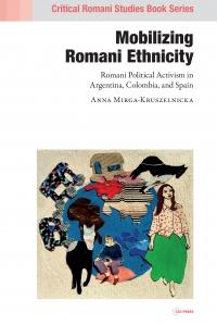9789633864494 : mobilizing-roma-ethnicity-mirga-kruszelnicka
