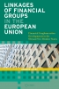 9789637326110 : linkages-of-financial-groups-in-the-european-union-ulst