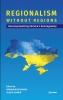 9789637326639 : regionalism-without-regions-schmid-myshlovska